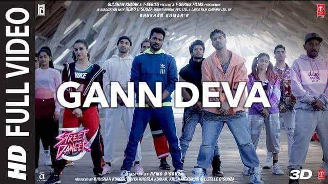 Gann Deva Song Lyrics | Street Dancer 3D