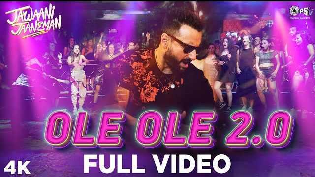 OLE OLE 2.0 lyrics | Jawaani Jaaneman