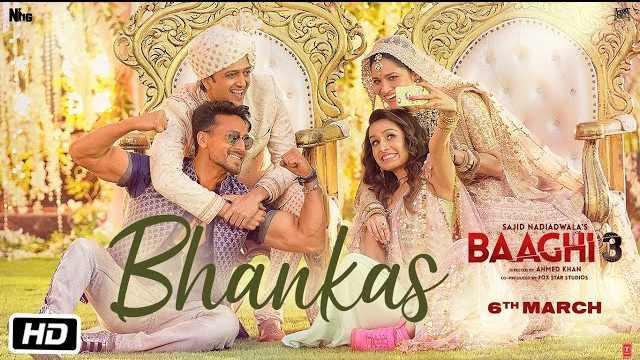 Bhankas Lyrics | Baaghi 3 Songs