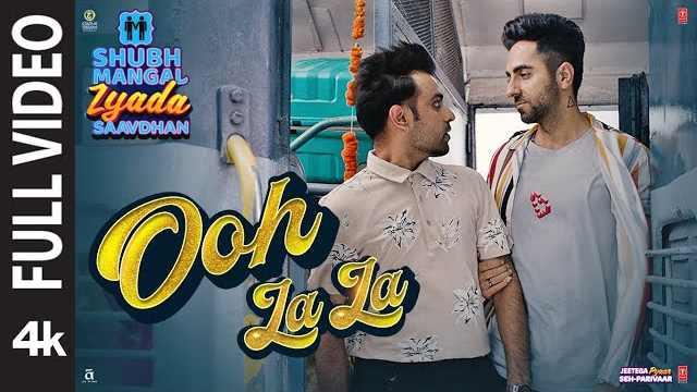 Ooh La La Lyrics | Shubh Mangal Zyada Saavdhan Songs