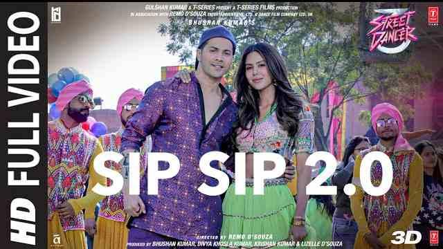 Sip Sip 2.0 song lyrics   Street Dancer 3D
