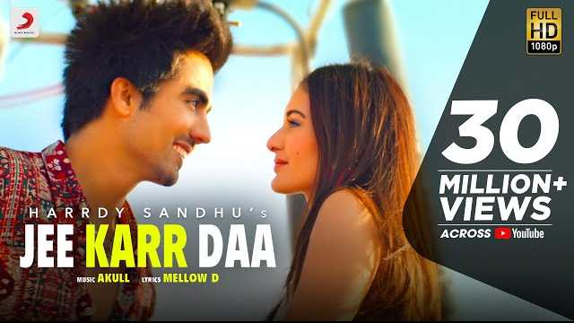 Jee Karr Daa Lyrics | Harrdy Sandhu song lyrics