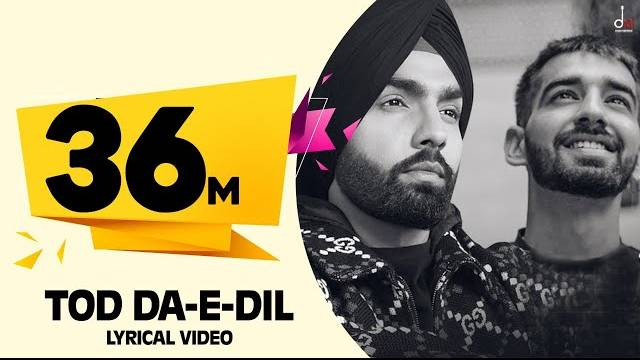 Tod Da-e-Dil Lyrics | Ammy Virk