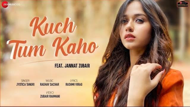 Kuch Tum Kaho Lyrics | Jyotica Tangri