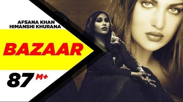 Himanshi Khurana Song Bazaar Lyrics