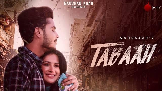 Tabaah Full Song Lyrics | Latest Hindi Song 2020