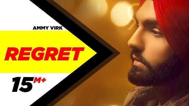 Ammy Virk Song Regret Lyrics