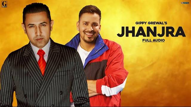Gippy Grewal - Jhanjra Lyrics