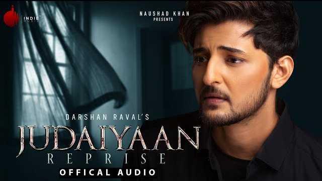 Judaiyaan Reprise Lyrics | Darshan Raval | Judaiyaan