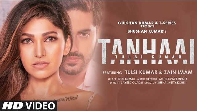 Tulsi Kumar - Tanhaai Lyrics In Hindi | T-Series