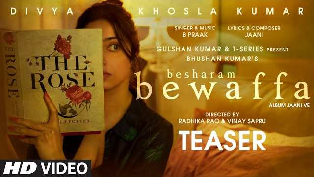 Besharam Bewaffa Lyrics | Jaani | B Praak | T-Series