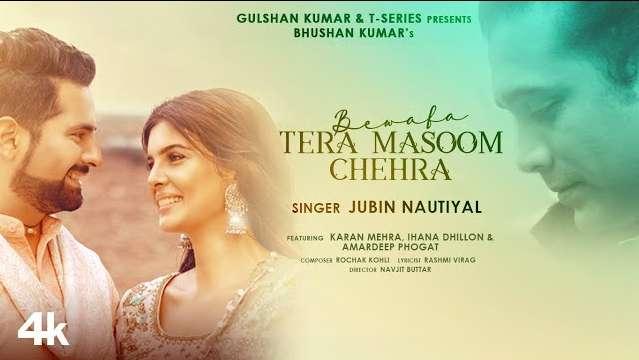 Bewafa Tera Masoom Chehra Lyrics In Hindi | Jubin
