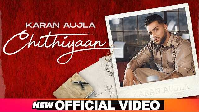 Chithiyaan Karan Aujla Lyrics In Hindi | Desi Crew