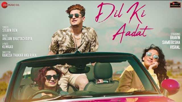 Dil Ki Aadat Lyrics - Stebin Ben | Kumaar