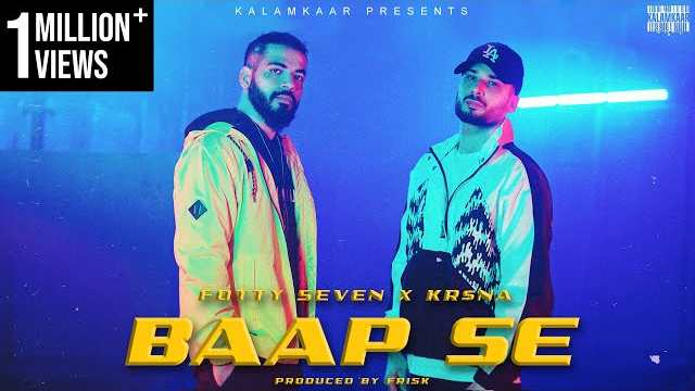 Fotty Seven - Baap Se Lyrics In Hindi | Kr$na