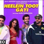 Heelien Toot Gayi Lyrics | Badshah | Guru