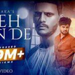 Keh Len De Lyrics In Hindi | Kaka