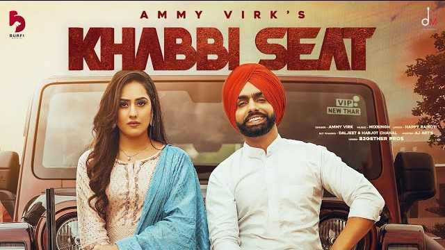 Khabbi-Seat-Lyrics-Ammy-Virk-_-Mix-Singh