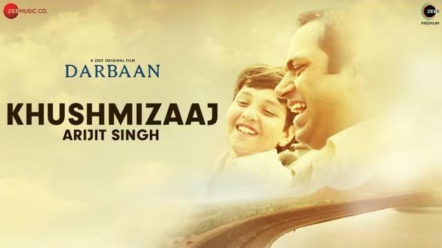 Khushmizaaj-Lyrics-_-Arijit-Singh-_-Darbaan