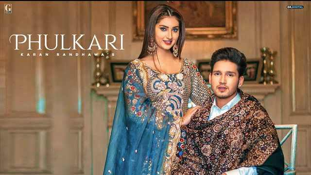 Phulkari Lyrics In Hindi | Karan Randhawa | Geet MP3