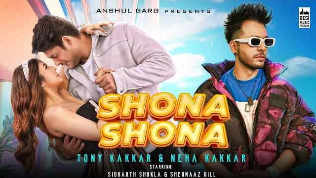 Shona Shona Lyrics | Neha Kakkar & Tony Kakkar