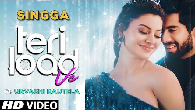 Teri Load Ve Lyrics In Hindi | Singga | Urvashi Rautela