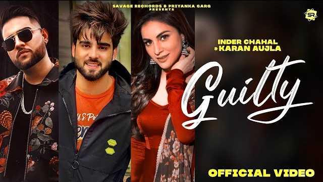 Guilty Karan Aujla Lyrics | Inder Chahal