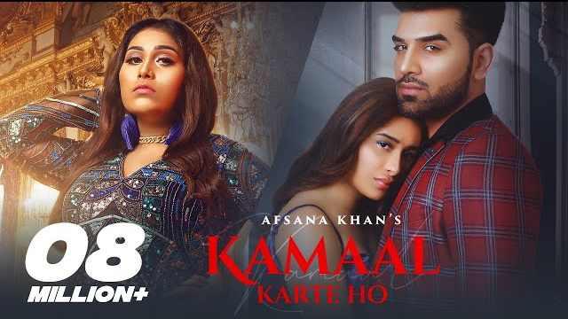 Kamaal Karte Ho Lyrics In Hindi | Afsana Khan