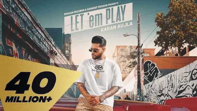Let 'em Play Karan Aujla Lyrics | Proof