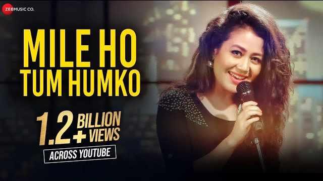 Mile Ho Tum Humko Lyrics | Neha Kakkar