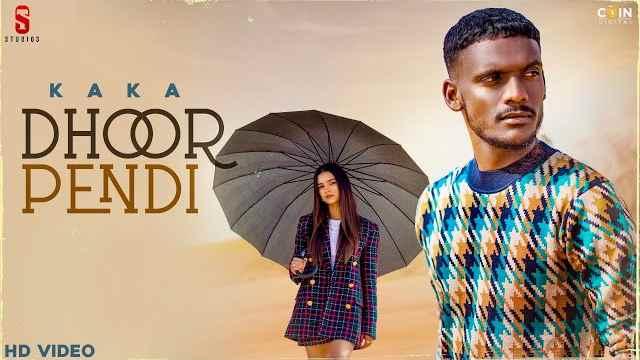Ranjha Kaka Lyrics | Dhoor Pendi Lyrics Kaka