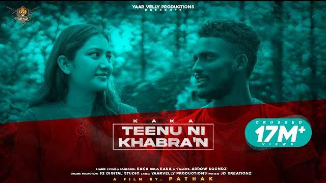 Tennu Ni Khabran Lyrics In Hindi | Kaka
