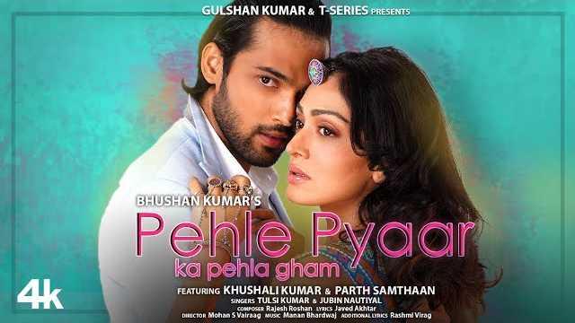 Pehle Pyaar Ka Pehla Gham Lyrics | Tulsi Kumar | Jubin