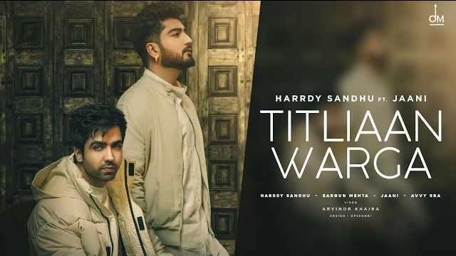 TITLIAAN WARGA LYRICS | HARRDY SANDHU