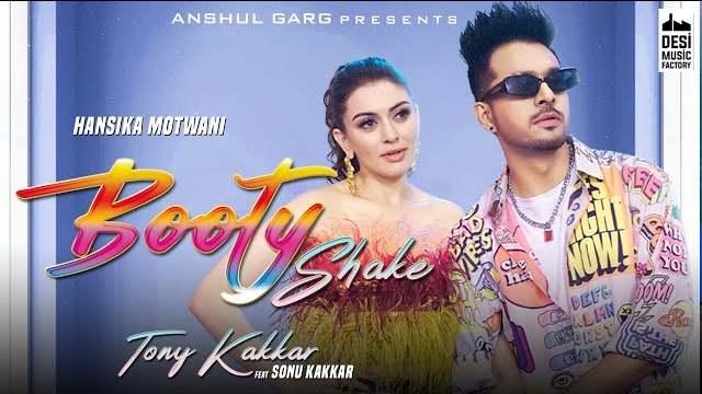 Booty Shake Lyrics In Hindi | Tony Kakkar