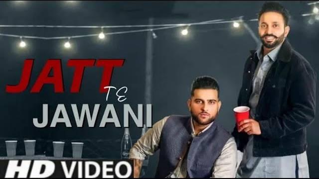 Jatt Te Jawani Lyrics In Hindi | Karan Aujla