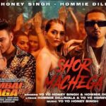 Shor Machega Lyrics In Hindi | Honey Singh