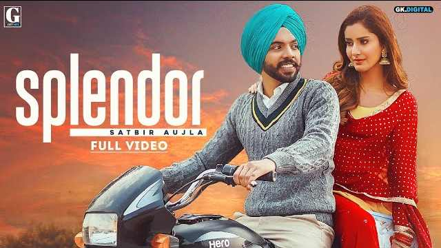 Splendor Lyrics In Hindi | Satbir Aujla