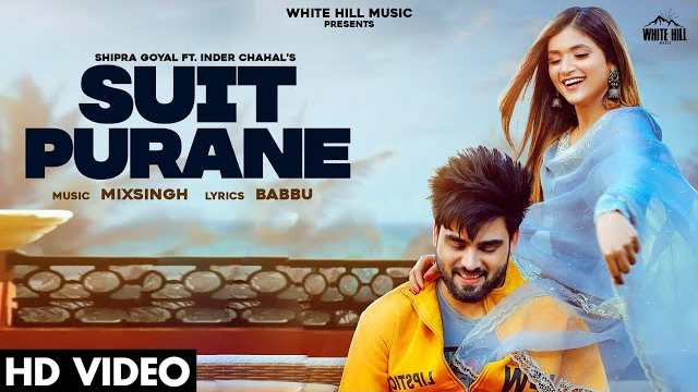 Suit Purane Lyrics In Hindi | Shipra Goyal