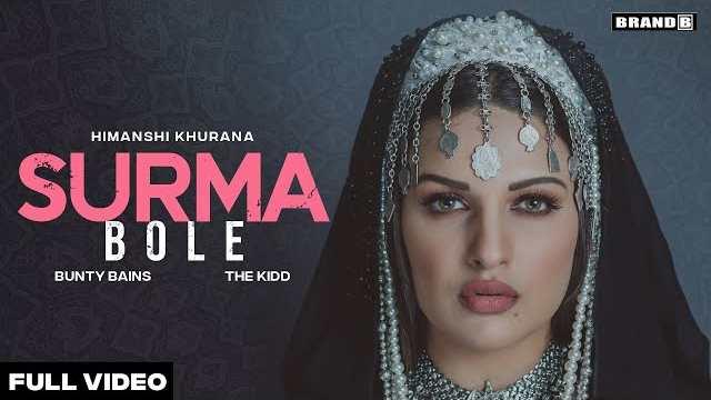 Surma Bole Lyrics In Hindi | Himanshi Khurana
