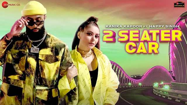 2 SEATER CAR LYRICS | KANIKA KAPOOR