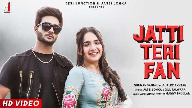 Jatti Teri Fan Lyrics In Hindi | Gurlez Akhtar