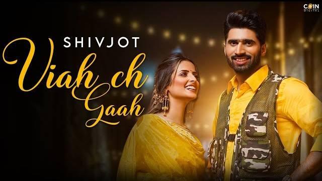 Viah Ch Gaah Lyrics In Hindi | Shivjot