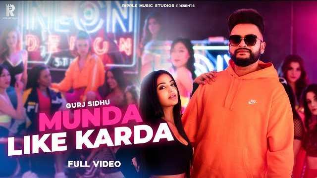 Munda Like Karda Lyrics | Jaani | Gurj Sidhu