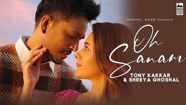 OH SANAM LYRICS | TONY KAKKAR