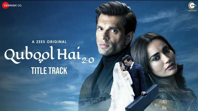 Qubool Hai 2.0 Title Song Lyrics | Kaysee