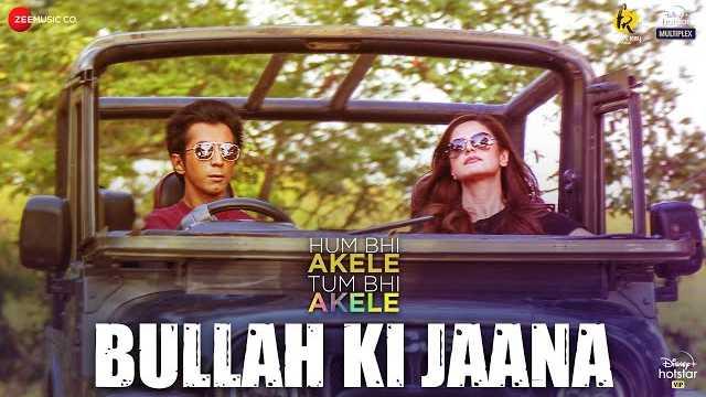 Bullah Ki Jaana Lyrics   Adil Rasheed   Zareen Khan