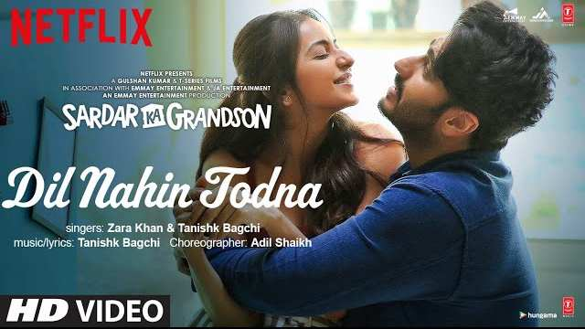 Dil Nahin Todna Lyrics | Sardar Ka Grandson