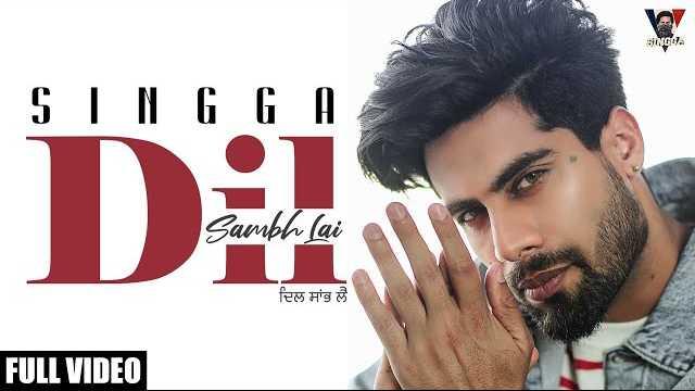 Dil Sambh Lai Lyrics In Hindi | Singga