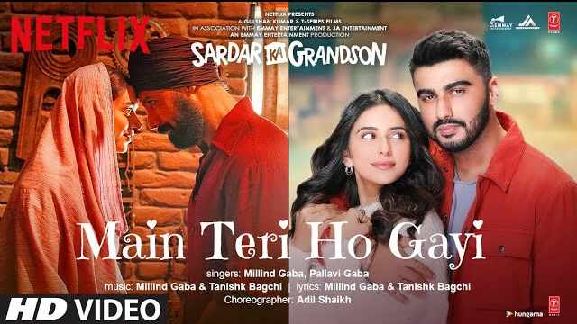 Main Teri Ho Gayi Lyrics | Sardar Ka Grandson